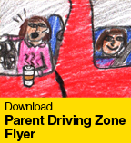 Parent Driving Zone Flyer