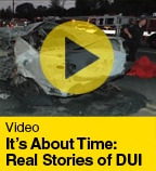 It's About Time Real Stories of DUI