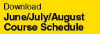 June/July/August Course Schedule