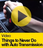 Things to Never Do with Auto Transmission